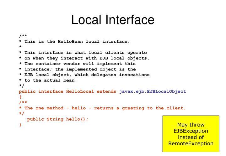 Local Interface