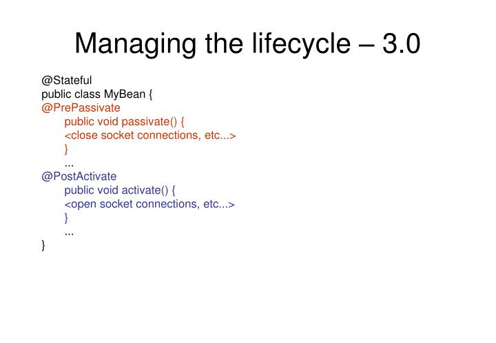 Managing the lifecycle – 3.0