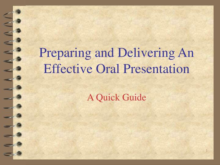 preparing and delivering an effective oral presentation n.