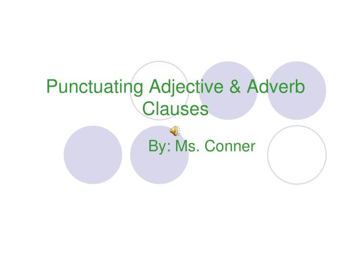 punctuating adjective adverb clauses n.