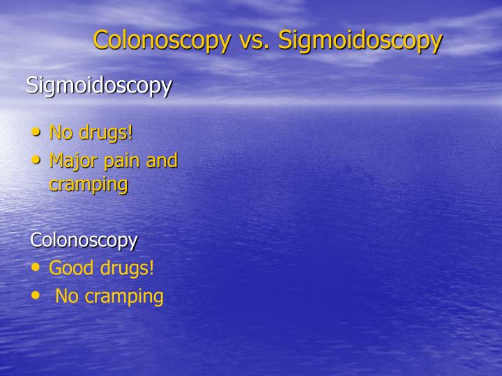 Sigmoidoscopy