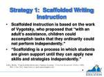 strategy 1 scaffolded writing instruction