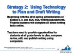 strategy 2 using technology to plan and draft writing
