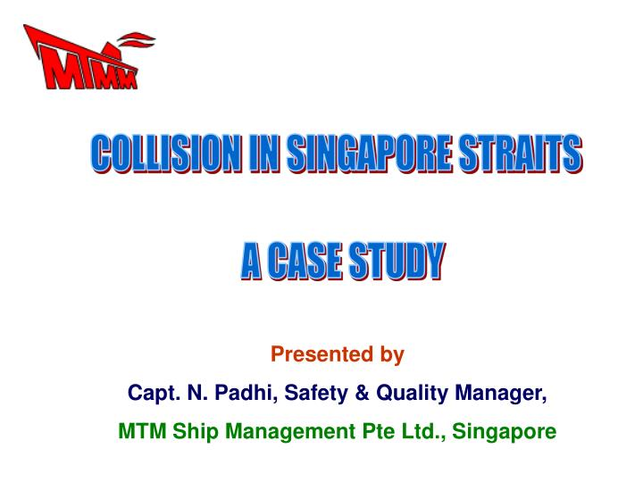 COLLISION IN SINGAPORE STRAITS