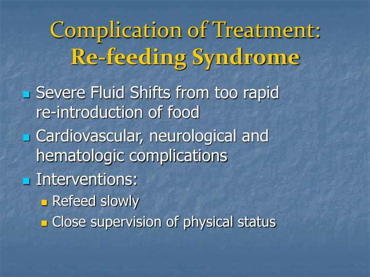 Complication of Treatment: