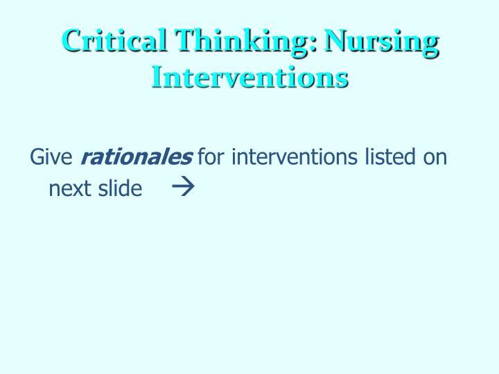 Critical Thinking: Nursing Interventions