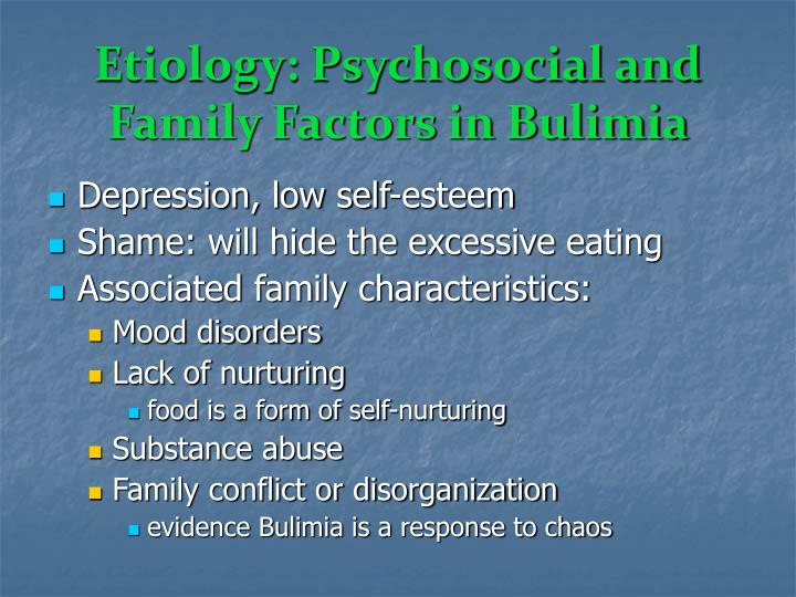Etiology: Psychosocial and Family Factors in Bulimia