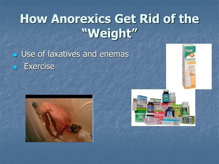"""How Anorexics Get Rid of the """"Weight"""""""