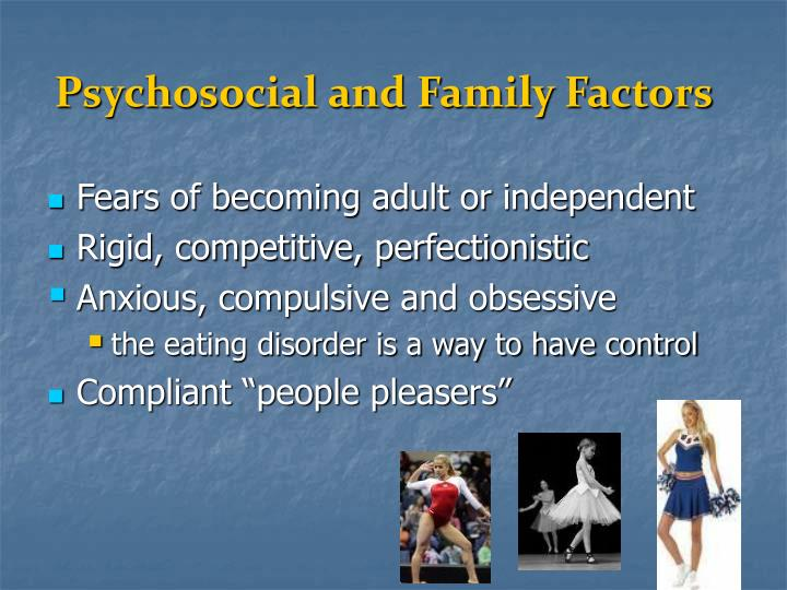 Psychosocial and Family Factors