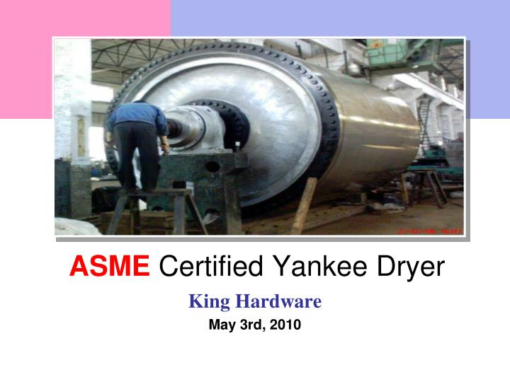 asme certified yankee dryer n.