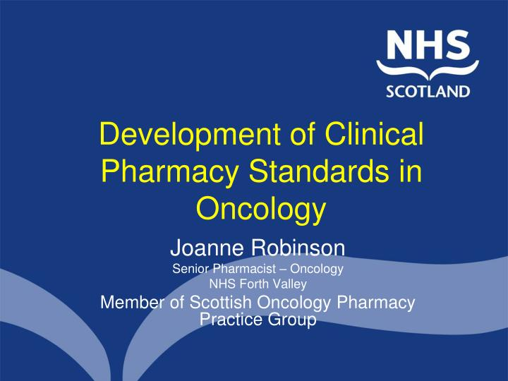 development of clinical pharmacy standards in oncology n.