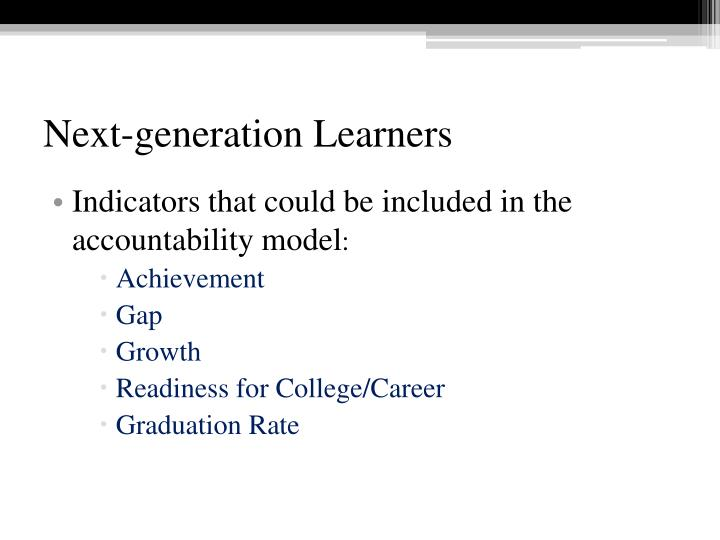 Next-generation Learners