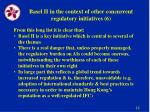 basel ii in the context of other concurrent regulatory initiatives 6