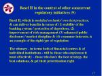 basel ii in the context of other concurrent regulatory initiatives 9