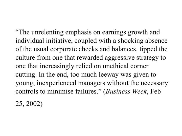 """The unrelenting emphasis on earnings growth and individual initiative, coupled with a shocking ab..."