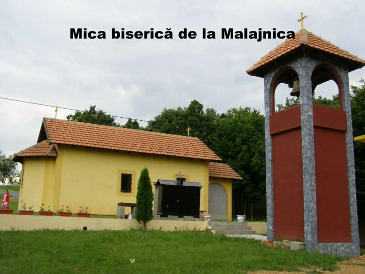 Mica biserică de la Malajnica