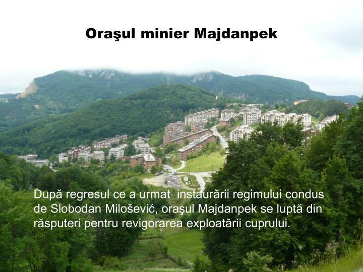 Oraşul minier Majdanpek