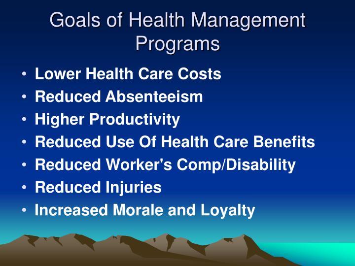 Goals of Health Management Programs