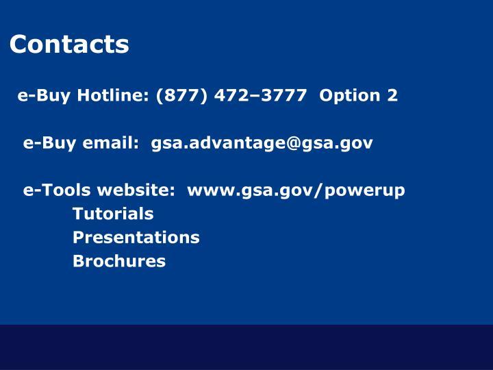 e-Buy Hotline: (877) 472–3777  Option 2
