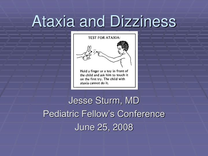 ataxia and dizziness n.