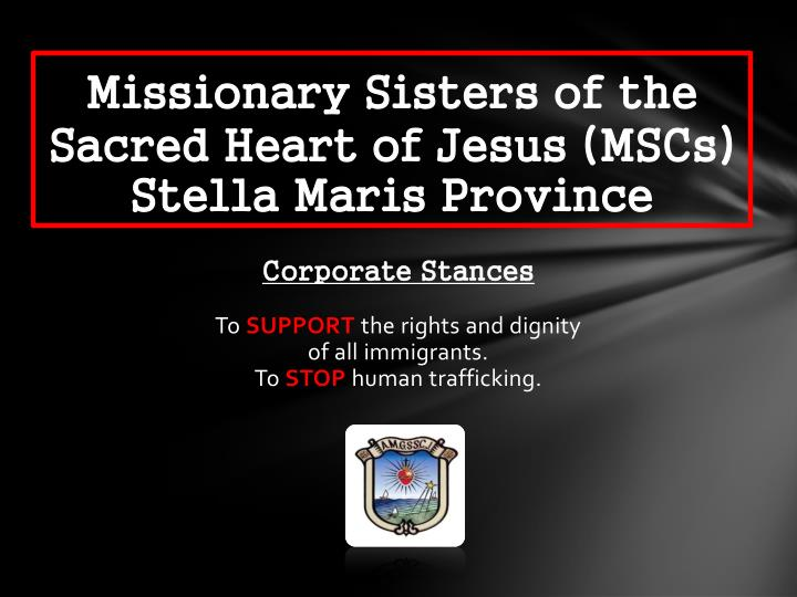 Missionary sisters of the sacred heart of jesus mscs stella maris province