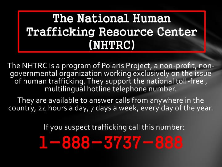 The National Human Trafficking Resource Center (NHTRC)