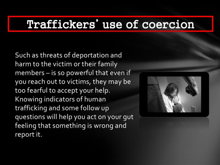 Traffickers' use of coercion