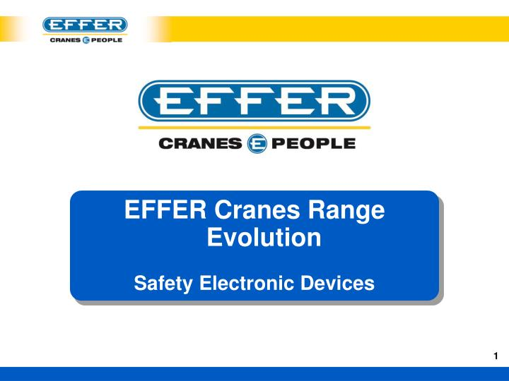 EFFER Cranes Range Evolution