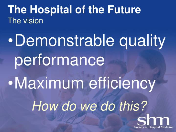 The Hospital of the Future