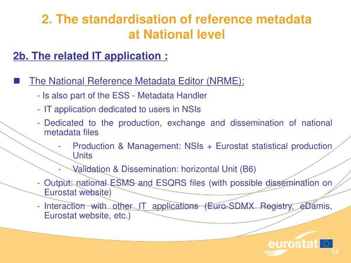 2. The standardisation of reference metadata