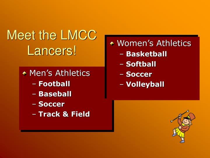 Meet the lmcc lancers