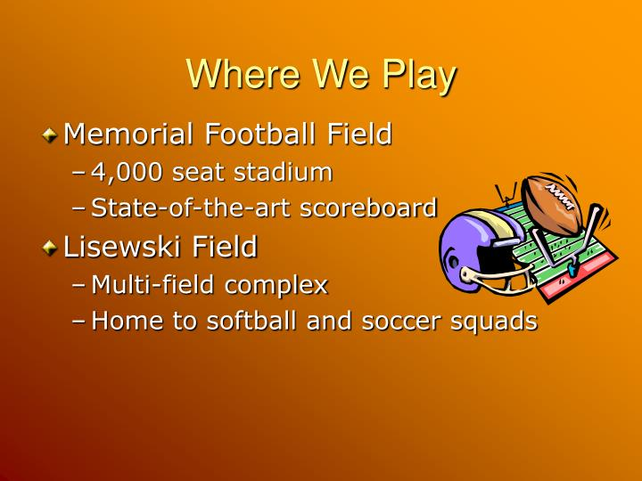 Where we play