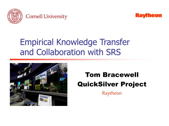 empirical knowledge transfer and collaboration with srs n.