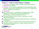 project 2 youth to youth project in uganda