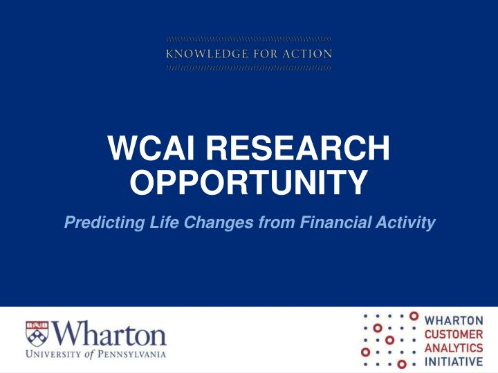Wcai research opportunity