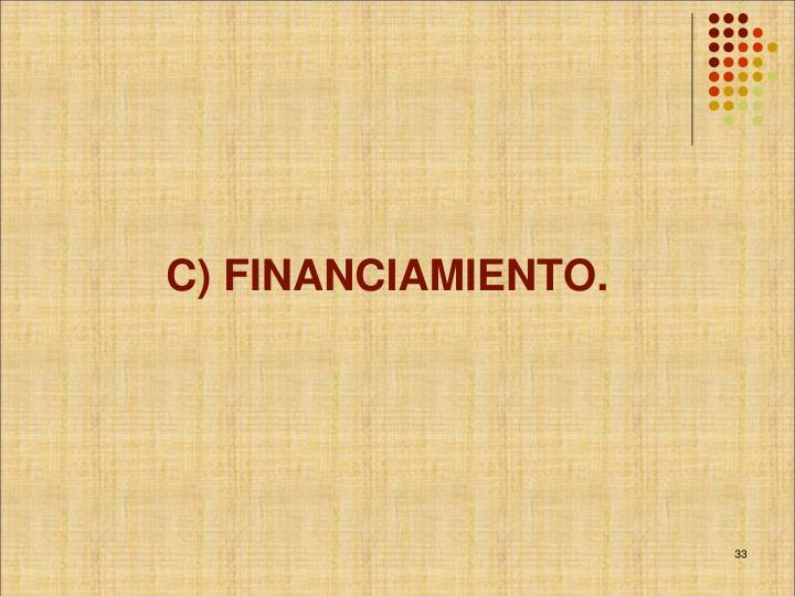 C) FINANCIAMIENTO.