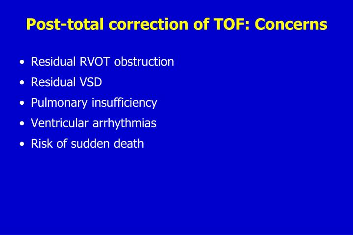 Post-total correction of TOF: Concerns