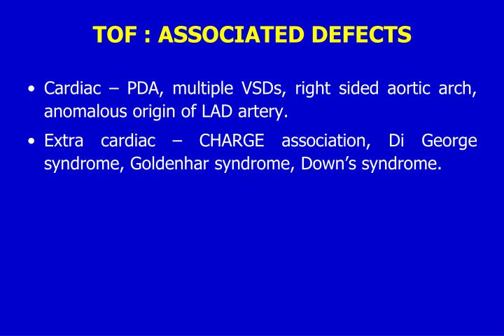 TOF : ASSOCIATED DEFECTS