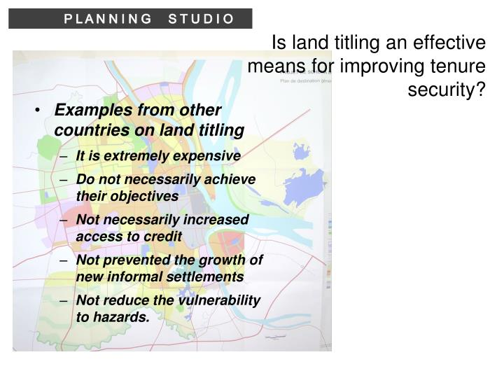 Is land titling an effective means for improving tenure security?