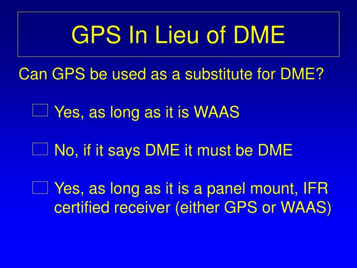 GPS In Lieu of DME
