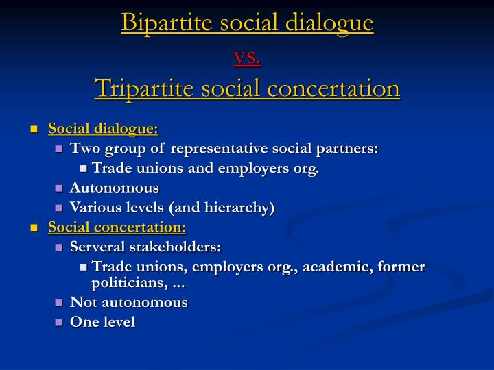 Bipartite social dialogue vs tripartite social concertation