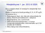 arbejdstilsynet 1 jan 2012 til 2020