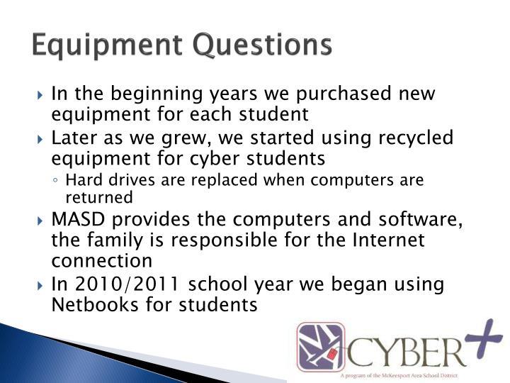Equipment Questions