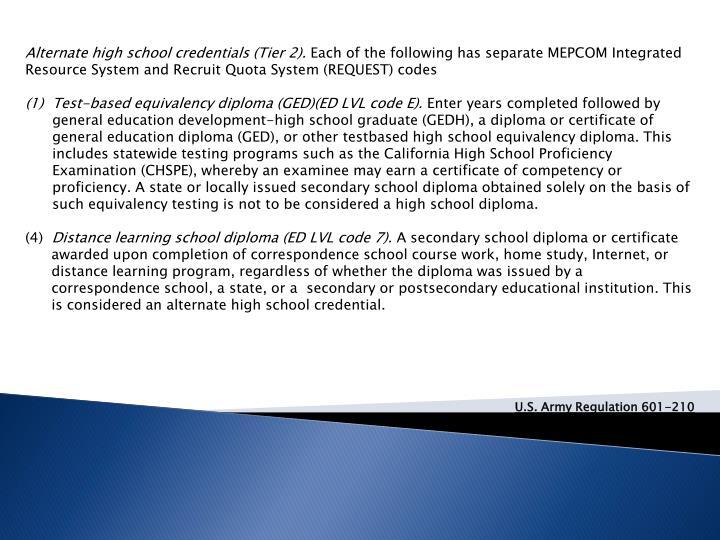 Alternate high school credentials (Tier 2).