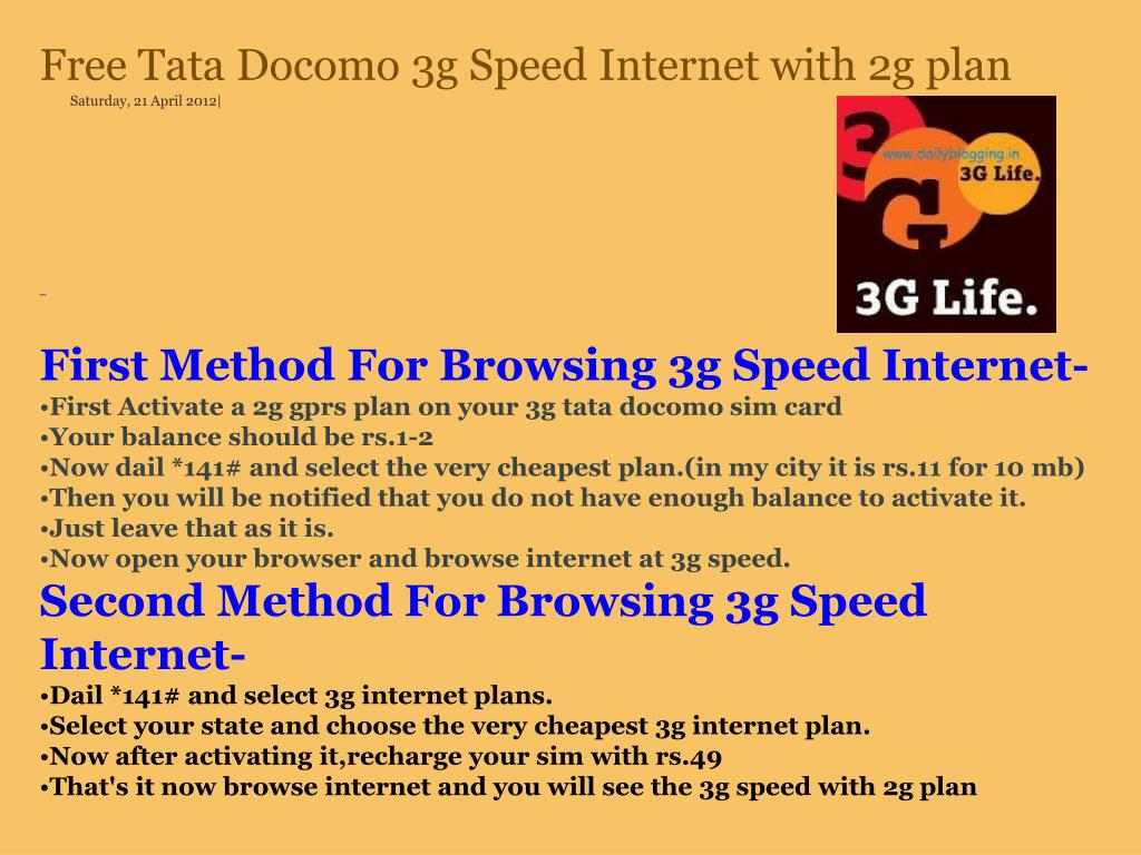 PPT - Free Tata Docomo 3g Speed Internet with 2g plan Saturday, 21