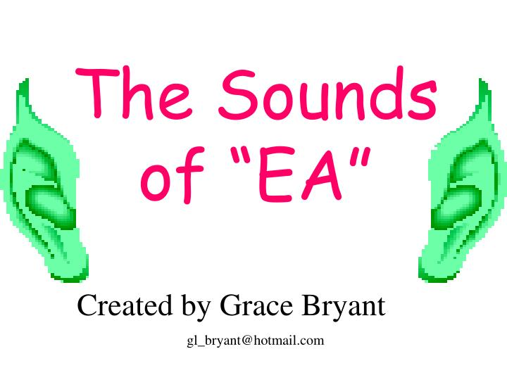 the sounds of ea n.