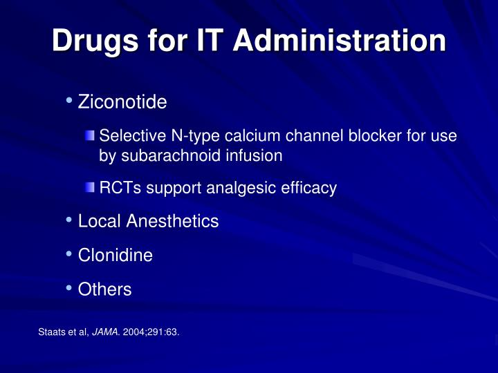 Drugs for IT Administration