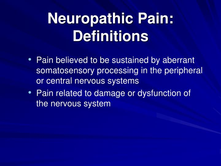 Neuropathic pain definitions