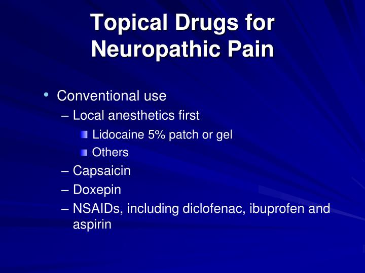 Topical Drugs for Neuropathic Pain