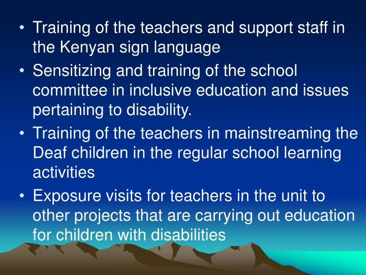 Training of the teachers and support staff in the Kenyan sign language